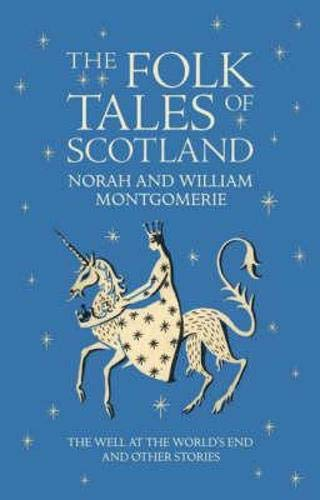 9781841586946: The Folk Tales of Scotland