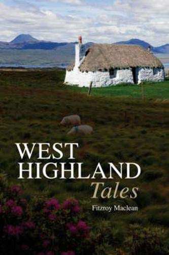 9781841587035: West Highland Tales