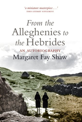 9781841587707: From the Alleghenies to the Hebrides: An Autobiography