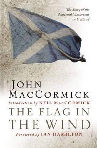 The Flag in the Wind: The Story: John MacCormick