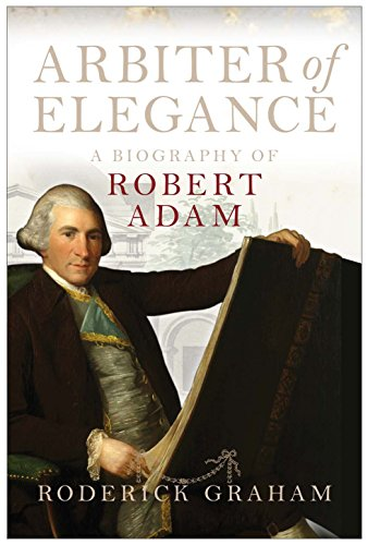 9781841588025: Arbiter of Elegance: Robert Adam