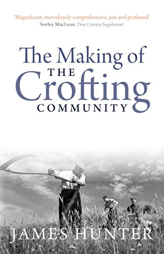 The Making of the Crofting Community: Hunter James