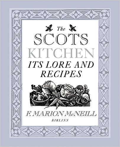 9781841589008: Scots Kitchen: Its Lore and Recipes