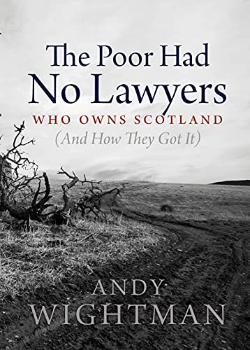 9781841589602: Poor Had No Lawyers - Who owns Scotland