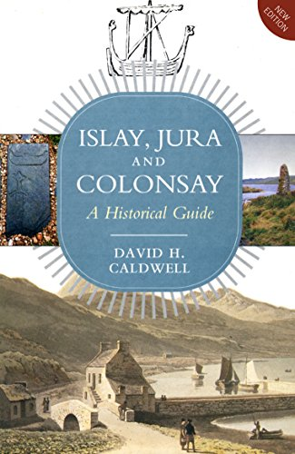 Islay, Jura and Colosay: Caldwell, David H.