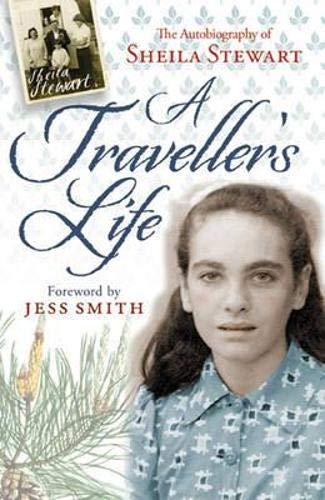 A Traveller's Life: Stewart, Sheila