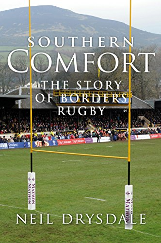 9781841589978: Southern Comfort: The Story of Borders Rugby