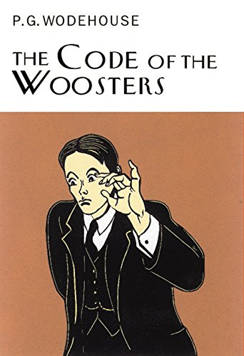 9781841591001: The Code Of The Woosters (Everyman's Library P G WODEHOUSE)