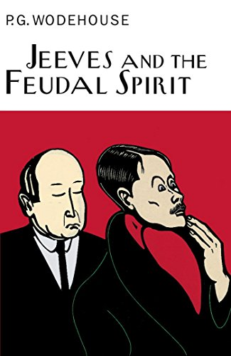9781841591018: Jeeves And The Feudal Spirit (Everyman's Library P G WODEHOUSE)