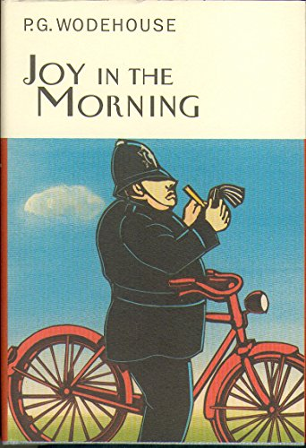 Joy In The Morning (Everyman's Library P G WODEHOUSE, Band 22): Wodehouse, P.G.: