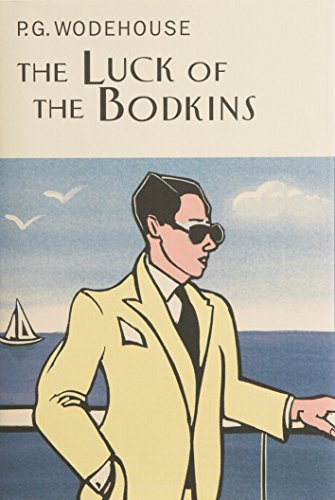 9781841591179: The Luck Of The Bodkins (Everyman's Library P G WODEHOUSE)