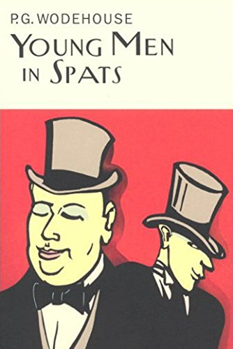 9781841591186: Young Men In Spats (Everyman's Library P G WODEHOUSE)