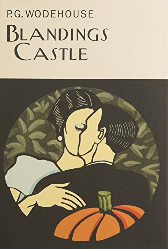 9781841591193: Blandings Castle (Everyman's Library P G Wodehouse) (Everyman Wodehouse)
