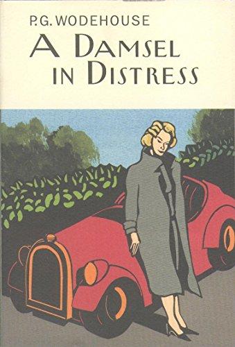 A Damsel In Distress (Everyman's Library P G WODEHOUSE): Wodehouse, P.G.