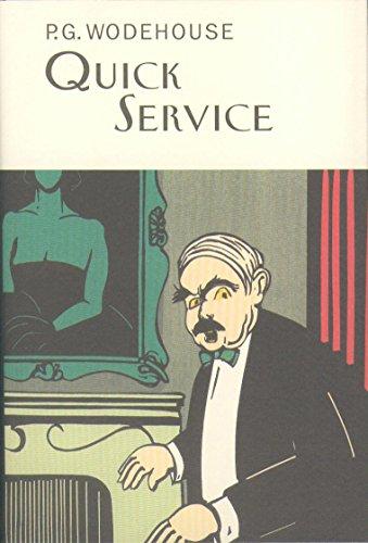 9781841591285: Quick Service (Everyman's Library P G WODEHOUSE)