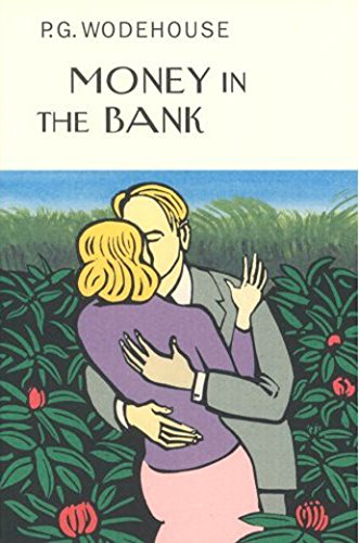 Money In The Bank: Wodehouse, P G;