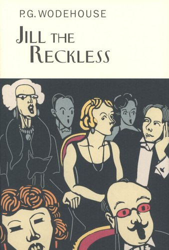 9781841591391: Jill The Reckless (Everyman's Library P G WODEHOUSE)