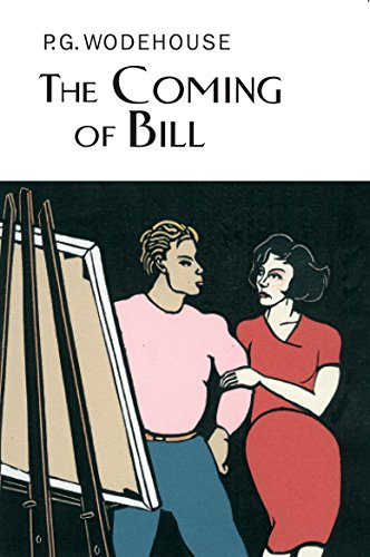 9781841591407: The Coming Of Bill (Everyman Wodehouse)