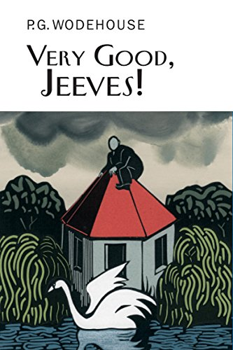 9781841591421: Very Good, Jeeves! (Everyman's Library P G WODEHOUSE)