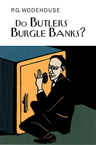 9781841591438: Do Butlers Burgle Banks? (Everyman's Library P G Wodehouse)