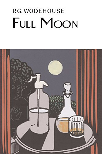 9781841591445: Full Moon (Everyman's Library P G WODEHOUSE)