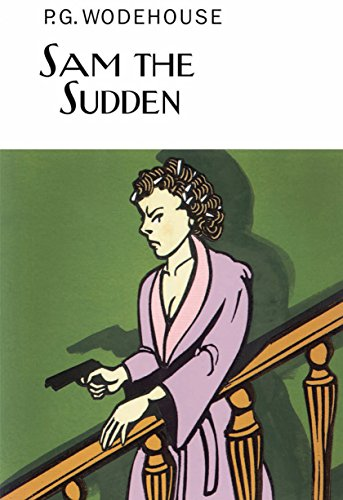 9781841591506: Sam the Sudden (Everyman's Library P G WODEHOUSE)