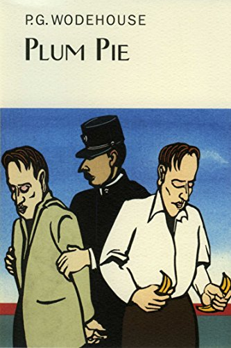 9781841591537: Plum Pie (Everyman's Library P G WODEHOUSE)