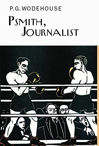 9781841591568: Psmith the Journalist (Everyman's Library P G WODEHOUSE)