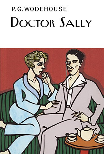 9781841591599: Doctor Sally (Everyman's Library P G WODEHOUSE)