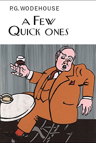 9781841591605: A Few Quick Ones (Everyman's Library P G WODEHOUSE)