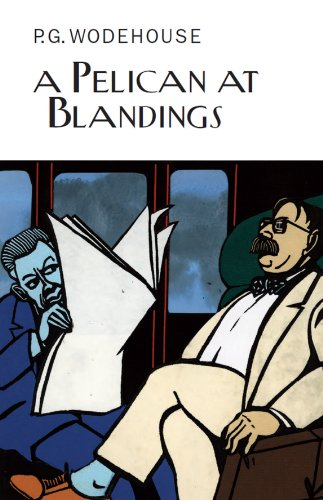 9781841591698: A Pelican at Blandings (Everyman's Library P G Wodehouse)