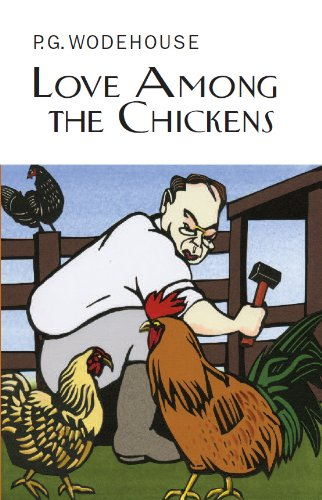 9781841591766: Love Among the Chickens (Everyman's Library P G WODEHOUSE)