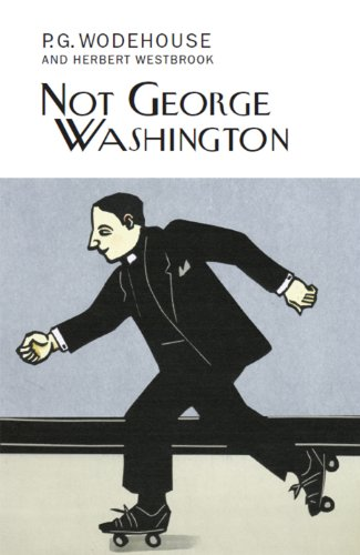 9781841591926: Not George Washington