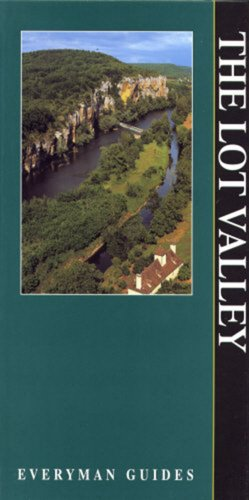 The Lot Valley (Everyman Guides): Collectif