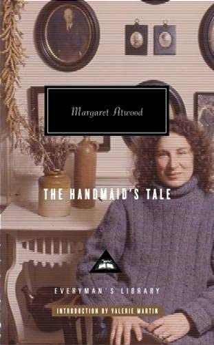 The Handmaid's Tale (Everyman's Library) (9781841593012) by Margaret Atwood