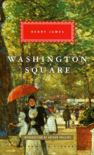 9781841593524: Washington Square (Everymans Library Classics)