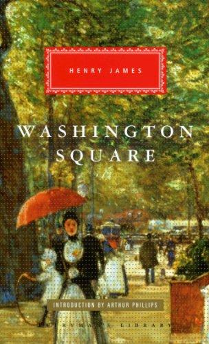 9781841593524: Washington Square (Everymans Library Classics)