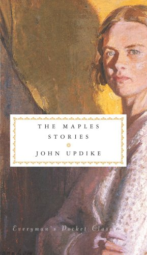 The Maples Stories: Updike, John - FIRST EDITION