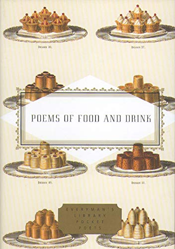Poems Of Food And Drink (Everyman's Library POCKET POETS) (1841597538) by Peter Washington