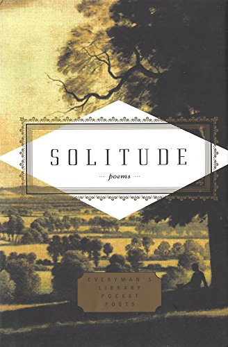 9781841597676: Solitude (Everyman's Library POCKET POETS)