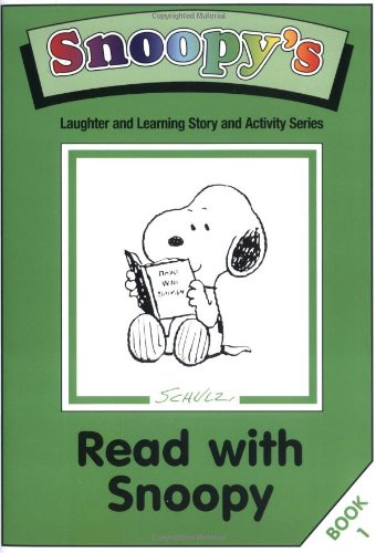 Read with Snoopy: Story and Activity Book (Snoopy's Laughter & Learning) (184161016X) by Charles M Schulz