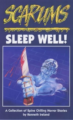 Sleep Well! (Scarums) (A Collection of Spine: Ireland, Kenneth