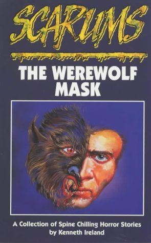 The Werewolf Mask (Scarums): Ireland, Kenneth