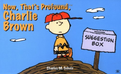 Now, That's Profound, Charlie Brown (Peanuts black & white landscapes): Schulz, Charles M