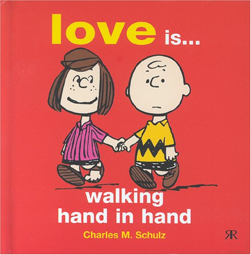 9781841612126: Love is Walking Hand in Hand (Peanuts Gift Books)