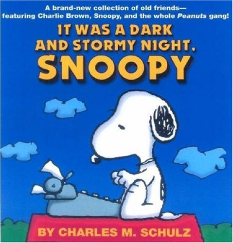 9781841612454: It Was a Dark and Stormy Night, Snoopy