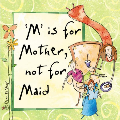 M is for Mother, Not for Maid (Hardback): Shop to Born
