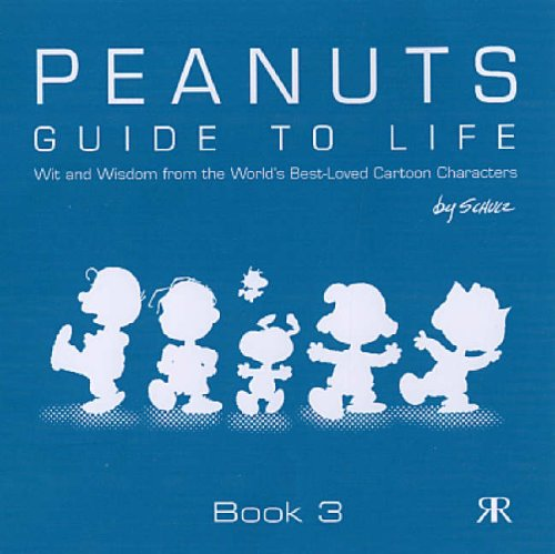 9781841612874: Guide to Life: Bk. 3 (Peanuts Gift Books)