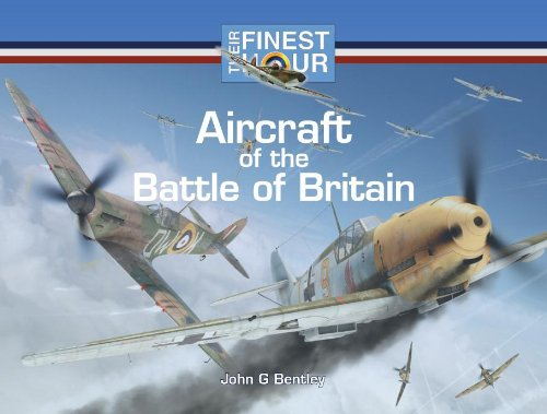 9781841613390: Aircraft of the Battle of Britain (Their Finest Hour)