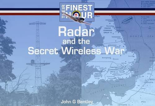 9781841613437: Radar and the Secret Wireless War (Their Finest Hour)